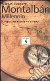 Millennio. Vol. 1: Pepe Carvalho sulla via di Kabul libro