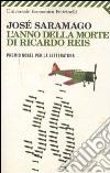 L'Anno della morte di Ricardo Reis libro
