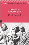 Opere. Vol. 10: Parole nomadi libro