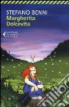 Margherita Dolcevita libro