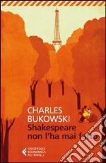 Shakespeare non l'ha mai fatto libro