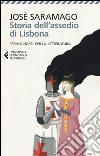 Storia dell'assedio di Lisbona libro