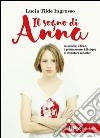 Il sogno di Anna libro