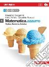 MATEMATICA AZZURRO VOL. 1