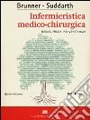 Brunner Suddarth. Infermieristica medico-chirurgica. Vol. 1 libro