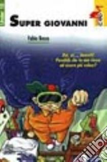 Super Giovanni libro di Bosco Fabio