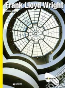 Frank Lloyd Wright. Ediz. illustrata libro