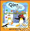 Pingu e il circo del villaggio. Ediz. illustrata libro