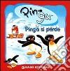 Pingu Pinga si perde. Ediz. illustrata libro