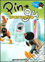 Pingu sfortunato. Ediz. illustrata libro