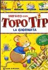Imparo con Topo Tip. La giornata libro