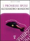 I promessi sposi letto da Moro Silo. Audiolibro. CD Audio formato MP3 libro