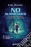 No surrender libro