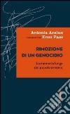 Rimozione di un genocidio. La memoria lunga del popolo armeno libro