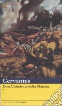 Don Chisciotte della Mancha libro di Cervantes Miguel de