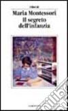 Il segreto dell'infanzia libro