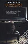 L'ultima sonata. Un'indagine di Ardelia Spinola libro
