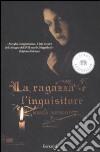 La Ragazza e l'inquisitore libro