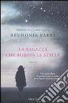 La Ragazza che rubava le stelle libro