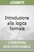 Introduzione alla logica formale libro