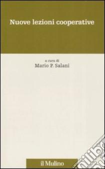 Nuove lezioni cooperative libro di Salani M. P. (cur.)
