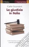 La giustizia in Italia libro