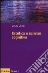 Estetica e scienze cognitive libro
