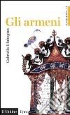 Gli armeni libro