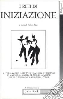 I riti di iniziazione libro di Ries J. (cur.)