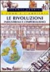 Le rivoluzioni industriali e l'imperialismo libro