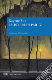 I misteri di Parigi libro di Sue Eugène