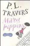 Mary Poppins. Ediz. integrale libro