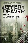 Nero a Manhattan libro