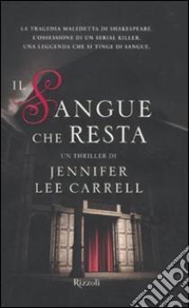 Il Sangue che resta libro di Carrell Jennifer L.
