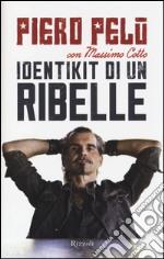 Identikit di un ribelle libro