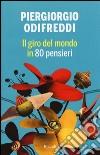 Il giro del mondo in 80 pensieri libro