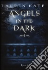 Angels in the dark libro