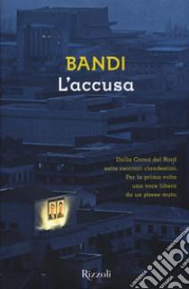L'accusa libro di Bandi