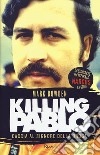 Killing Pablo libro