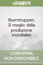 Sturmtruppen. Il meglio della produzione mondialen libro di Bonvi