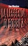 La leggenda di Bobby Z. libro