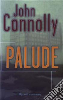 Palude libro di Connolly John