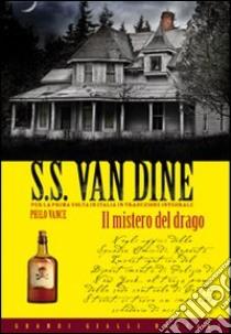 Il mistero del drago libro di Van Dine S. S.