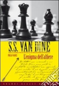 L'enigma dell'alfiere libro di Van Dine S. S.