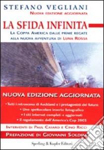 La sfida infinita libro di Vegliani Stefano