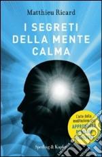I segreti della mente calma libro