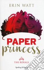 Paper Princess. The Royals libro