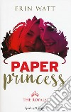 Paper Princess. The Royals libro