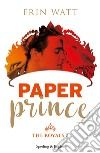 Paper prince. The royals. Vol. 2 libro