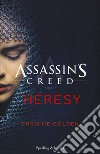 Heresy. Assassin's Creed  libro